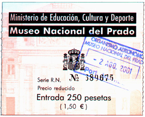 Our ticket to the Museo Nacionel del Prado