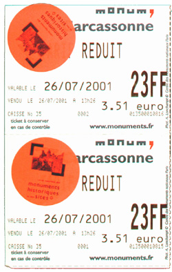 Our tickets to Chateau Comtal, in la cite